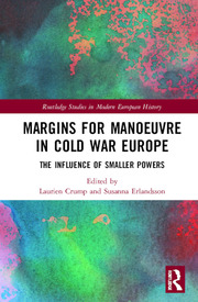 Margins for Manoeuvre in Cold War Europe: The Influence of Smaller Powers