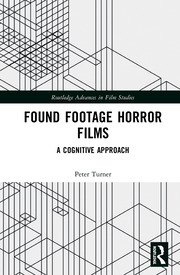 Found Footage Horror Films: A Cognitive Approach