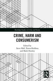 Crime, Harm and Consumerism