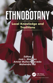 Ethnobotany: Local Knowledge and Traditions
