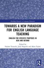 Towards a New Paradigm for English Language Teaching: English for Specific Purposes in Asia and Beyond