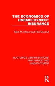 The Economics of Unemployment Insurance
