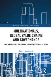 Multinationals, Global Value Chains and Governance: The Mechanics of Power in Inter-firm Relations