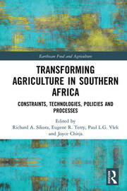 Transforming Agriculture in Southern Africa: Constraints, Technologies, Policies and Processes