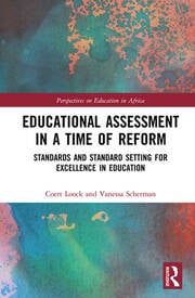 Educational Assessment in a Time of Reform: Standards and Standard Setting for Excellence in Education