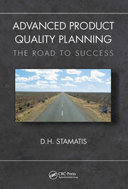 Advanced Product Quality Planning: The Road to Success