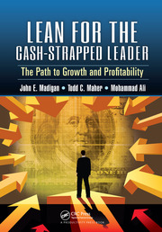 Lean for the Cash-Strapped Leader: The Path to Growth