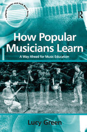 Learning to play popular music: acquiring skills and knowledge
