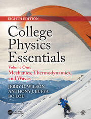 College Physics Essentials, Eighth Edition: Mechanics, Thermodynamics, Waves (Volume One)