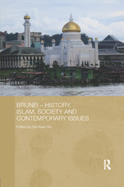 Brunei – History, Islam, Society and Contemporary Issues