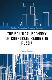 The Political Economy of Corporate Raiding in Russia