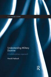 Understanding Military Doctrine: A Multidisciplinary Approach