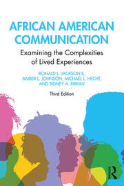 African American Communication: Examining the Complexities of Lived Experiences