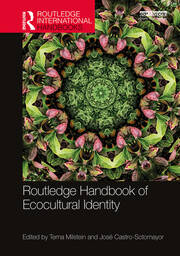 Routledge Handbook of Ecocultural Identity