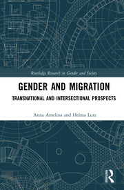 Gender and Migration: Transnational and Intersectional Prospects