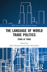 The Language of World Trade Politics: Unpacking the Terms of Trade