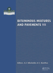 Bituminous Mixtures and Pavements VII: Proceedings of the 7th International Conference 'Bituminous Mixtures and Pavements' (7ICONFBMP), June 12-14, 2019, Thessaloniki, Greece