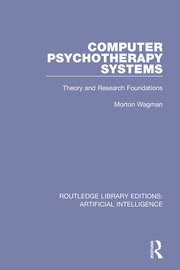 Computer Psychotherapy Systems: Theory and Research Foundations