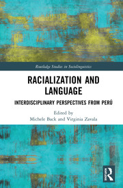 Racialization and Language: Interdisciplinary Perspectives From Perú
