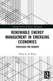 Renewable Energy Management in Emerging Economies: Strategies for Growth