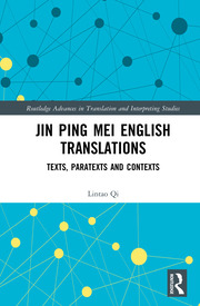 Jin Ping Mei English Translations: Texts, Paratexts and Contexts