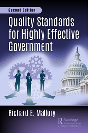 Quality Standards for Highly Effective Government, Second Edition