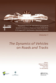 Dynamics of Vehicles on Roads and Tracks Vol 1: Proceedings of the 25th International Symposium on Dynamics of Vehicles on Roads and Tracks (IAVSD 2017), 14-18 August 2017, Rockhampton, Queensland, Australia