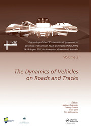 Dynamics of Vehicles on Roads and Tracks Vol 2: Proceedings of the 25th International Symposium on Dynamics of Vehicles on Roads and Tracks (IAVSD 2017), 14-18 August 2017, Rockhampton, Queensland, Australia