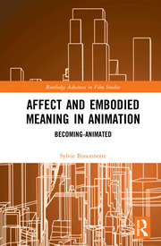 Affect and Embodied Meaning in Animation: Becoming-Animated