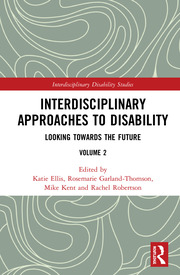 Interdisciplinary Approaches to Disability: Looking Towards the Future: Volume 2