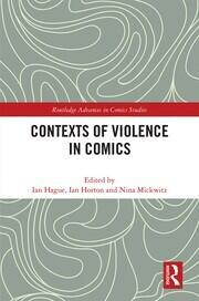 Contexts of Violence in Comics; Hague
