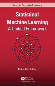 Statistical Machine Learning: A Unified Framework