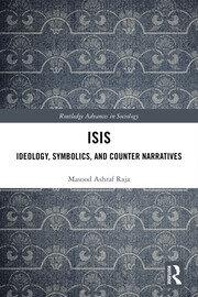 ISIS: Ideology, Symbolics, and Counter Narratives