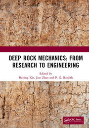 Deep Rock Mechanics: From Research to Engineering: Proceedings of the International Conference on Geo-Mechanics, Geo-Energy and Geo-Resources (IC3G 2018), September 21-24, 2018, Chengdu, P.R. China
