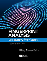 Fingerprint Analysis Laboratory Workbook, Second Edition