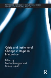 Crisis and Institutional Change in Regional Integration