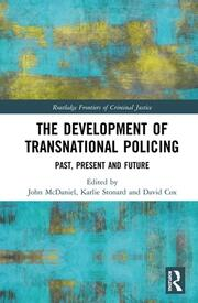 The Development of Transnational Policing: Past, Present and Future
