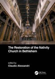 The Restoration of the Nativity Church in Bethlehem