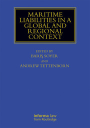 Maritime Liabilities in a Global and Regional Context
