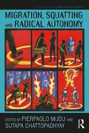 Migration, Squatting and Radical Autonomy