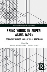Being Young in Super-Aging Japan: Formative Events and Cultural Reactions