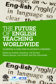 The Future of English Teaching Worldwide: Celebrating 50 Years From the Dartmouth Conference