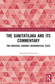 The Gaṇitatilaka and its Commentary: Two Medieval Sanskrit Mathematical Texts