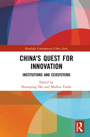 China's Quest for Innovation: Institutions and Ecosystems