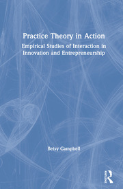 Practice Theory in Action: Campbell
