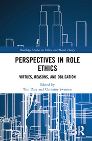Perspectives in Role Ethics: Virtues, Reasons, and Obligation