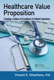 Healthcare Value Proposition: Creating a Culture of Excellence in Patient Experience