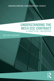 Understanding the NEC4 ECC Contract: A Practical Handbook