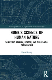 Hume's Science of Human Nature: Scientific Realism, Reason, and Substantial Explanation