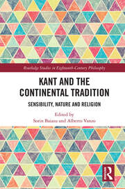 Kant and the Continental Tradition: Sensibility, Nature, and Religion